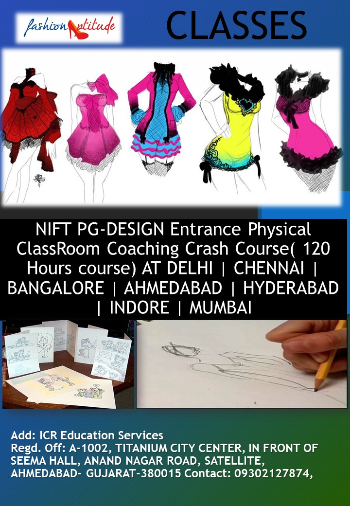 Nift Pg Design Entrance Physical Classroom Coaching Crash Course 120 Hours Course At Delhi Chennai Bangalore Ahmedabad Hyderabad Indore Mumbai Nata Ceed Jee B Arch Gate Nid Nift Uceed 2021 And 2022 Study Material Online Coaching And Sample Papers